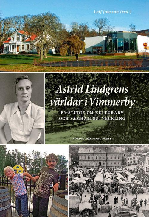 Astrid Lindgrens världar i Vimmerby