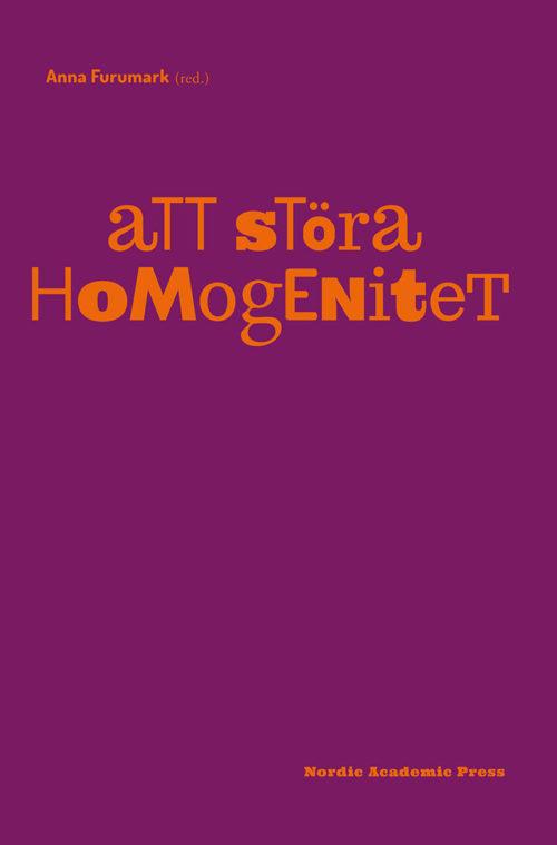Att störa homogenitet