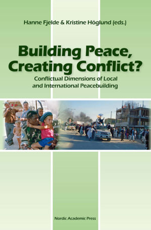 Building Peace, Creating Conflict?