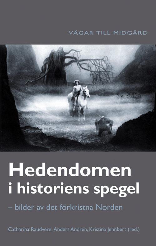 Hedendomen i historiens spegel