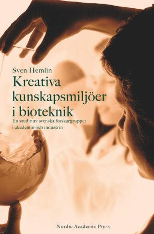 Kreativa kunskapsmiljöer i bioteknik