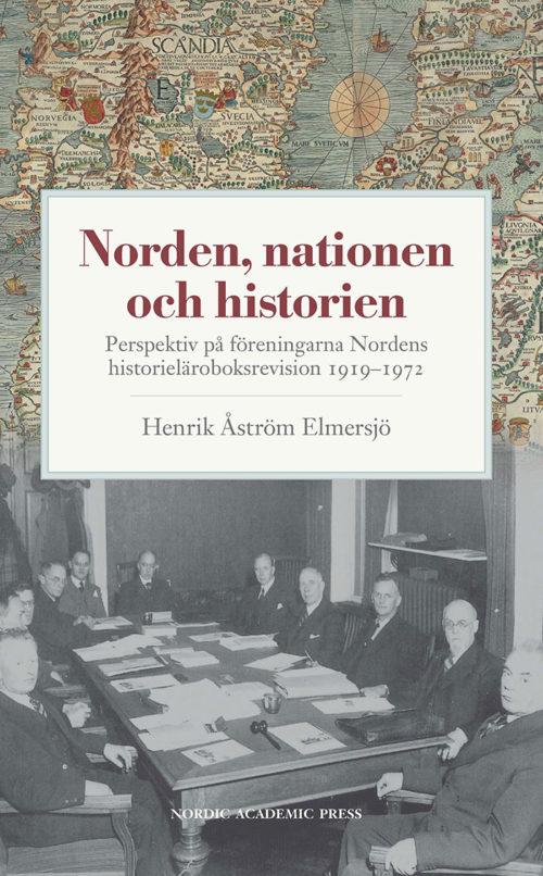 Norden, nationen och historien