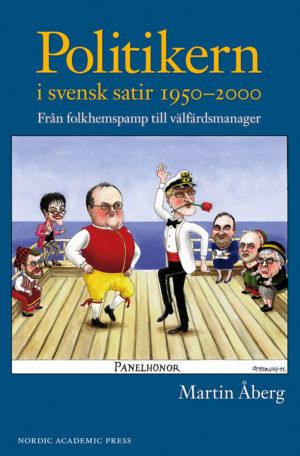 Politikern i svensk satir 1950–2000