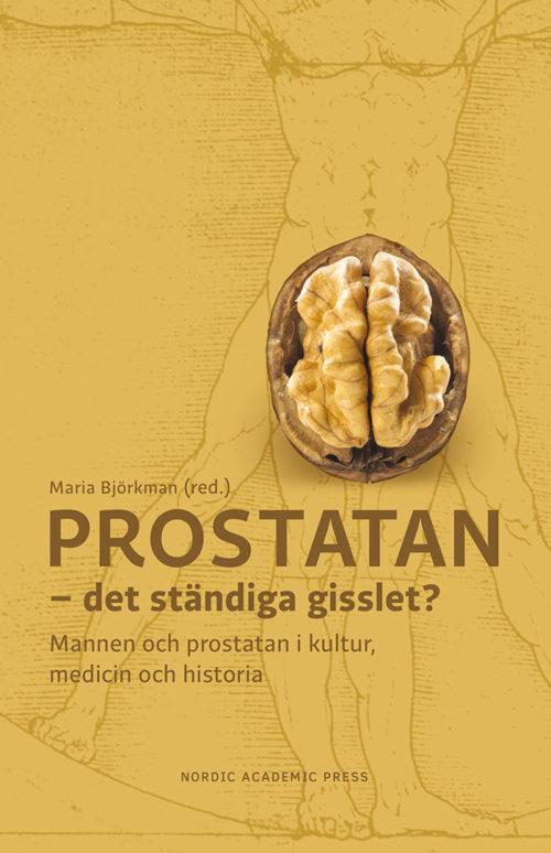 Prostatan - det ständiga gisslet?